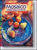 Mosaico Idee Decorative
