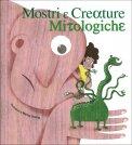 Mostri e Creature Mitologiche - Libro