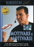 Motivare e Motivarsi  — DVD