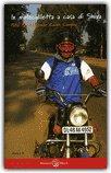 In Motociletta a Casa di Shiva