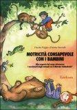 Motricità Consapevole con i Bambini — Libro