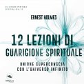 Mp3 - 12 Lezioni di Guarigione Spirituale
