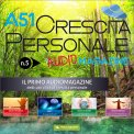 Mp3 - A51 Crescita Personale - Audiomagazine - n. 5