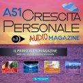 Mp3 - A51 Crescita Personale - Audiomagazine - Numero 3