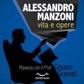 Mp3 - Alessandro Manzoni: Vita e Opere