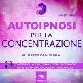 Mp3 - Autoipnosi per la Concentrazione