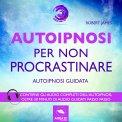 Mp3 - Autoipnosi per Non Procrastinare