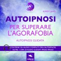 Mp3 - Autoipnosi per Superare l'Agorafobia