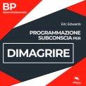 Mp3 - BP - Programmazione Subconscia per Dimagrire