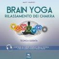 Mp3 - Brain Yoga - Rilassamento dei Chakra