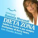Mp3 - Dieta Zona, Subito in Forma e per Sempre.. Prefazione di Barry Sears. Con Claudio Belotti.