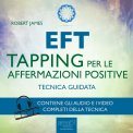 Mp3 - EFT. Tapping per le Affermazioni Positive