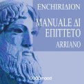 Mp3 - Enchiridion - Manuale di Epitteto