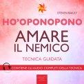 Mp3 - Ho'oponopono - Amare il Nemico