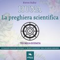 Mp3 - Huna - La Preghiera Scientifica