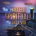 Mp3 - I Modelli Spirituali per la Vita