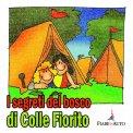 I Segreti Del Bosco Di Colle Fiorito - Download MP3