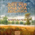 Mp3 - Idee per una Vita Ecologica - Audiolibro.