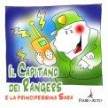 Il Capitano dei Rangers e la Principessina Sara - Download MP3