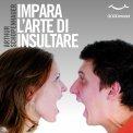 Mp3 - Impara l'Arte di Insultare