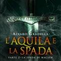 Mp3 - L'Aquila e la Spada - Parte 2