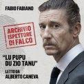 Mp3 - L'Archivio dell'Ispettore Di Falco - Lu Pupu Du Zio Tanu