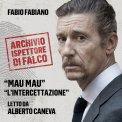 Mp3 - L'Archivio dell'Ispettore Di Falco - Mau Mau e l'Intercettazione