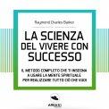 Mp3 - La Scienza del Vivere con Successo