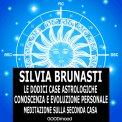 Mp3 - Le Dodici Case Astrologiche - Meditazione sulla Seconda Casa
