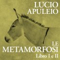 Mp3 - Le Metamorfosi. Libro I e II