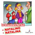 Lo straordinario Natale di Natalino e Natalina  - Download MP3
