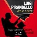 Mp3 - Luigi Pirandello: Vita e Opere
