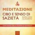 Mp3 - Meditazione - Cibo e Senso di Sazietà