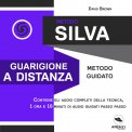 Mp3 - Metodo Silva - Guarigione a Distanza