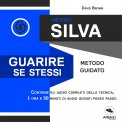 Mp3 - Metodo Silva - Guarire Se Stessi