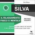 Mp3 - Metodo Silva - Il Rilassamento Fisico e Mentale