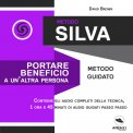 Mp3 - Metodo Silva - Portare Beneficio a un'Altra Persona
