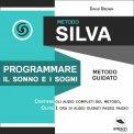Mp3 - Metodo Silva - Programmare il Sonno e i Sogni