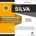 Mp3 - Metodo Silva - Programmare la Mente in Alfa con le Affermazioni