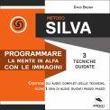 Mp3 - Metodo Silva - Programmare la Mente in Alfa con le Immagini