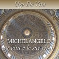 Mp3 - Michelangelo - La Vita e le Sue Rime