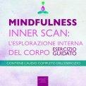Mp3 - Mindfulness - Consapevolezza rilassata