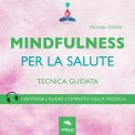 Mp3 - Mindfulness - Mindfulness per la Salute