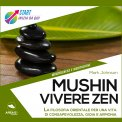 Mp3 - Mushin - Vivere Zen