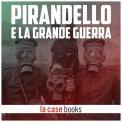 Mp3 - Pirandello e la Grande Guerra