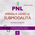 Mp3 - PNL - Impara a Usare le Submodalità