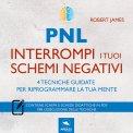 Mp3 - PNL - Interrompi i Tuoi Schemi Negativi