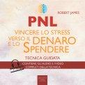 Mp3 - PNL - Vincere lo Stress verso il Denaro e lo Spendere