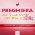 Mp3 - Preghiera - Unità con la Vita Universale