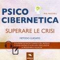 Mp3 - Psicocibernetica - Superare le Crisi